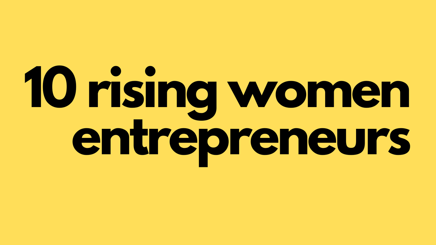10 rising women entrepreneurs.png