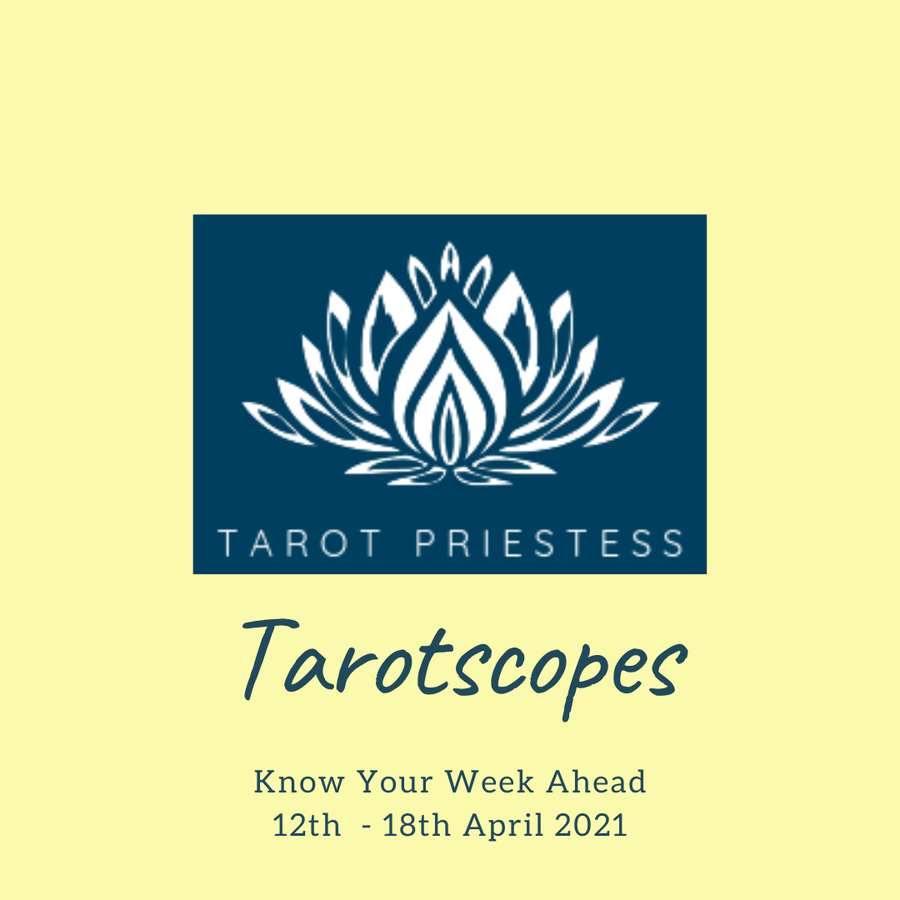 Weekly Tarot 12th - 18th April 2021