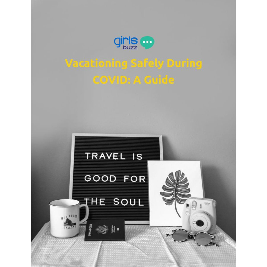 Vacationing safely during Covid